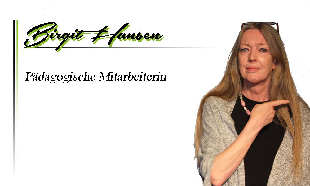 Birgit Hansen | Pädagogische Mitarbeiterin