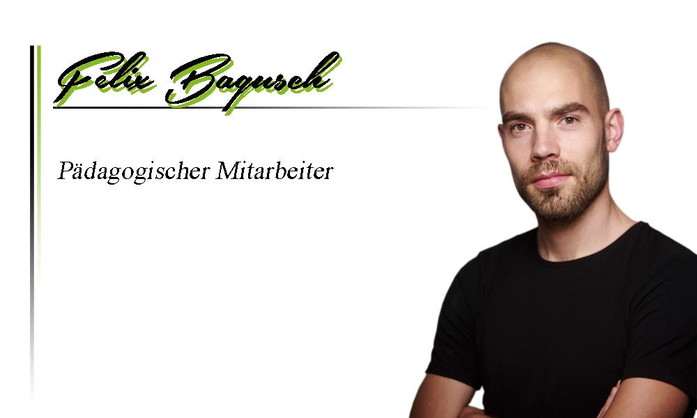Felix Bagusch | Pädagogischer Mitarbeiter