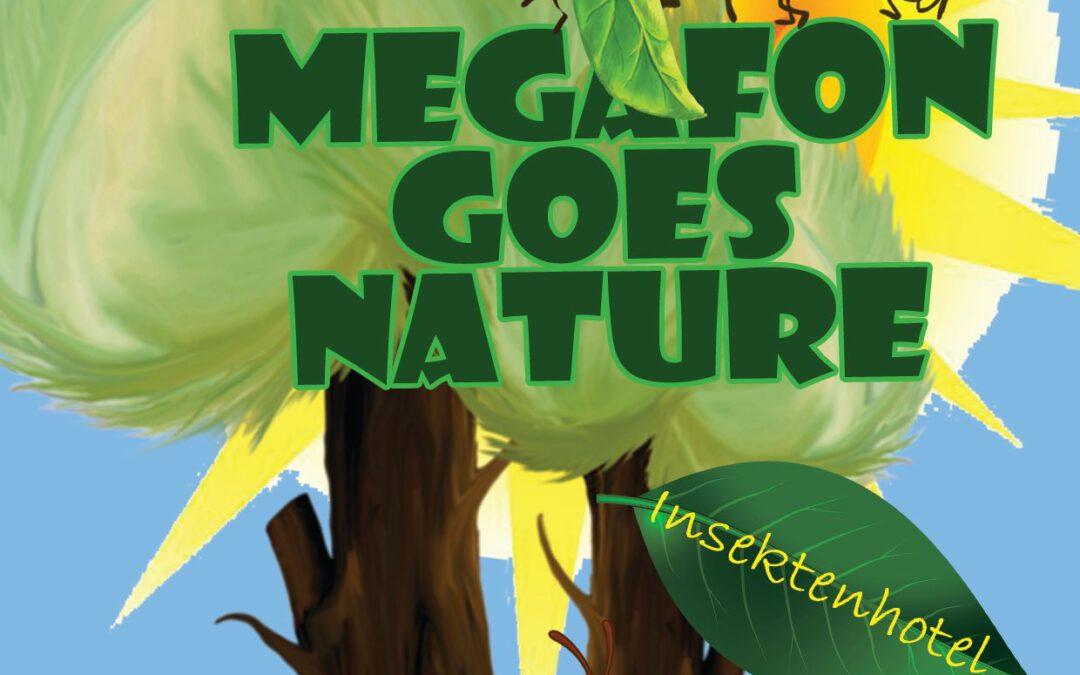 23.Juli bis 30.Juli ab 14:00 Uhr | Wir bauen ein Insektenhotel am Megafon
