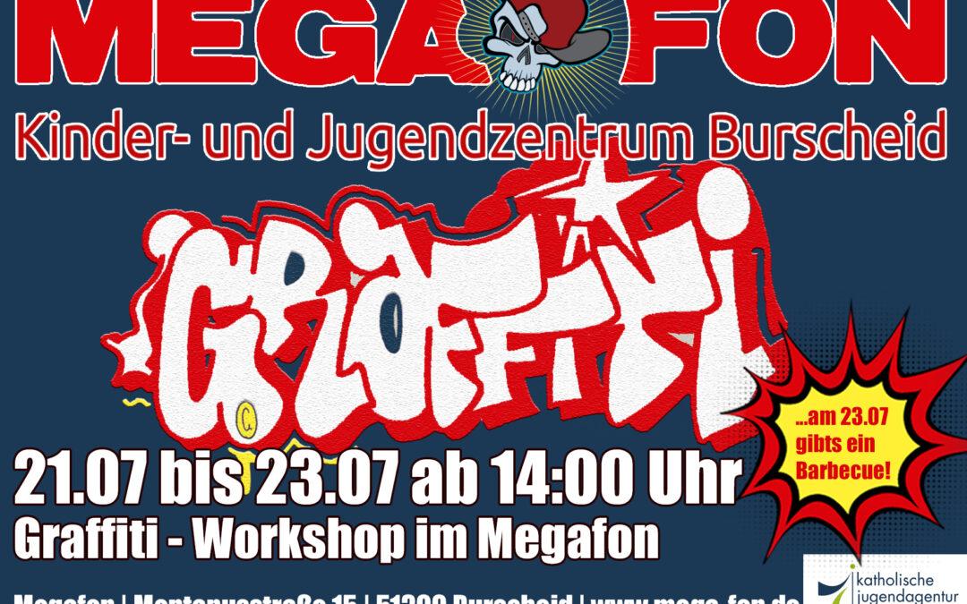 21.Juli bis 23.Juli ab 14:00 Uhr | Graffiti-Workshop im Megafon
